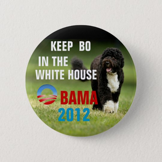 Keep Bo in the WHite House Button