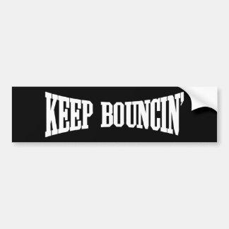 Keep Bouncin' Bumper Sticker