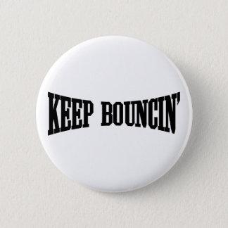 Keep Bouncin' Button
