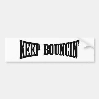 Keep Bouncin' Car Bumper Sticker