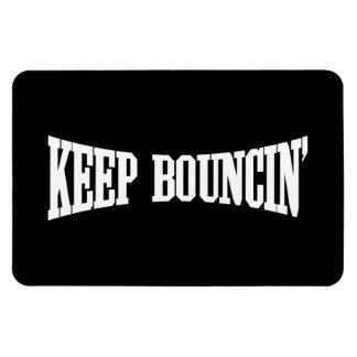 Keep Bouncin' Magnet