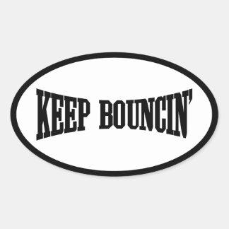 Keep Bouncin' Oval Sticker