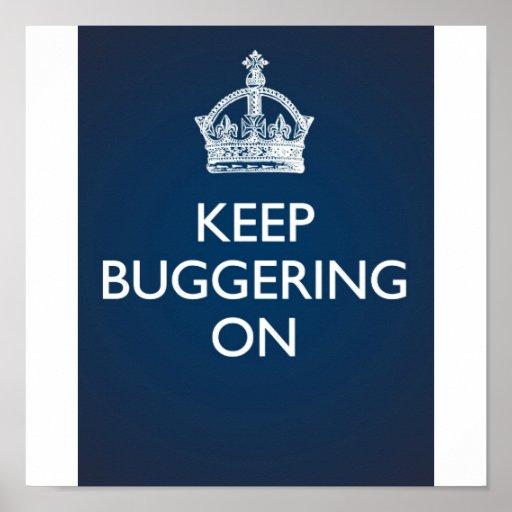 Keep Buggering On - Deep Blue Poster