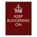 Keep Buggering On - Deep Red Poster