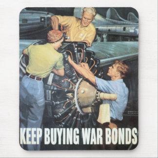 """""""Keep Buying War Bonds"""" Mouse Pad"""