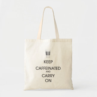 Keep Caffeinated And Carry On Canvas Bags