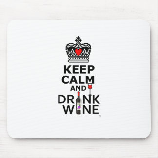 Keep Cakm and Drink Mouse Pad