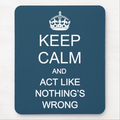 Keep Calm 1 Mouse Pad