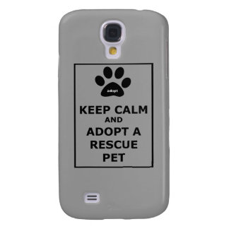 Keep Calm & Adopt a Rescue Pet Galaxy S4 Case