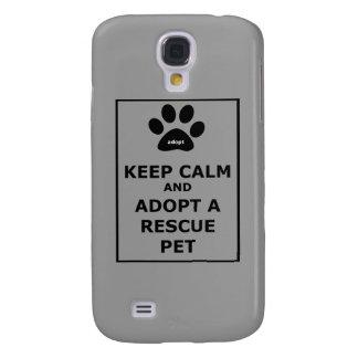 Keep Calm & Adopt a Rescue Pet Samsung Galaxy S4 Covers
