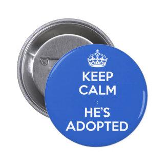 KEEP CALM - adopted Pinback Button