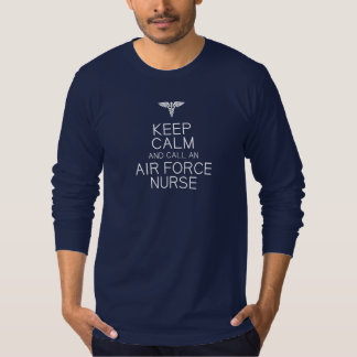 Keep Calm, Air Force Nurse -- long sleeve T-Shirt