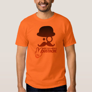 Keep calm and a Moustache - by Www. Codeshirt24_. Camisas