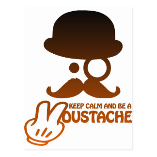 Keep calm and a Moustache - by Www. Codeshirt24_. Postal