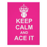Keep Calm and Ace It Poster in Pink