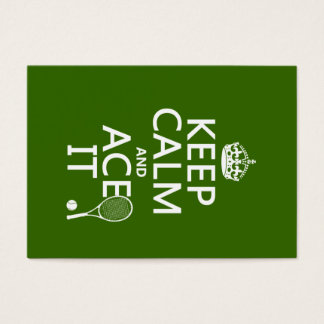 Keep Calm and Ace It (tennis) (in any color) Business Card