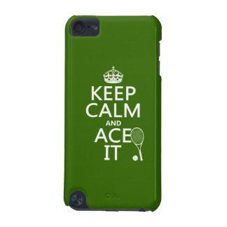 Keep Calm and Ace It (tennis) (in any color) iPod Touch 5G Cover