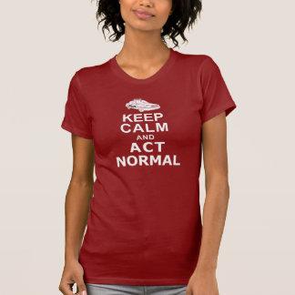 Keep Calm and Act Normal Tshirts