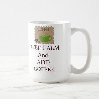 Keep Calm and Add Coffee Classic White Coffee Mug