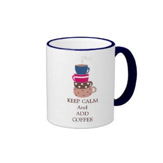 Keep Calm and Add Coffee Ringer Coffee Mug