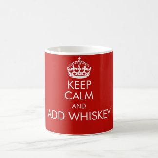 Keep calm and add whiskey mug