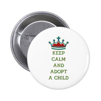 Keep Calm and Adopt a Child Pins