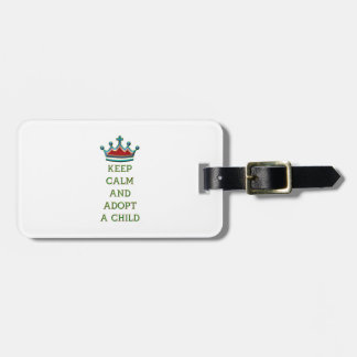 Keep Calm and Adopt a Child Luggage Tag