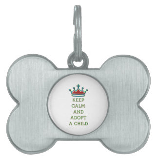 Keep Calm and Adopt a Child Pet Name Tags