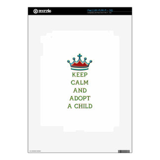 Keep Calm and Adopt a Child Decals For iPad 2