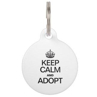 KEEP CALM AND ADOPT PET NAME TAG