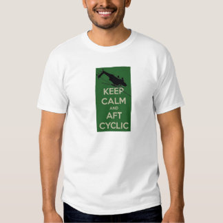 Keep Calm and Aft Cyclic T-shirt