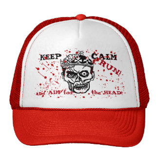 Keep Calm and Aim for the Head! Zombie Outbreak! Trucker Hat