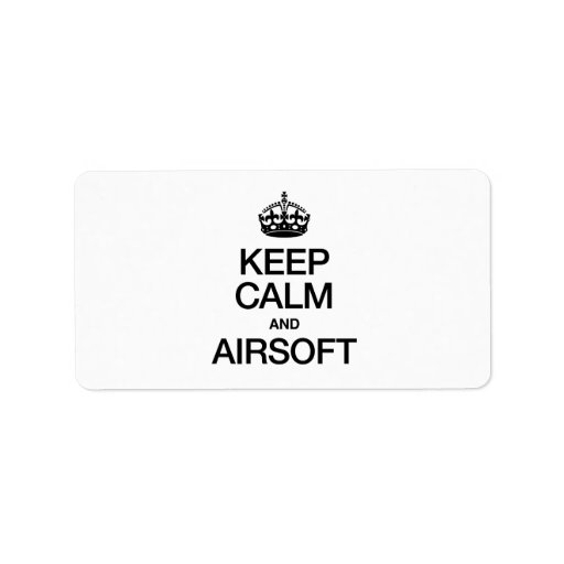 KEEP CALM AND AIRSOFT PERSONALIZED ADDRESS LABELS