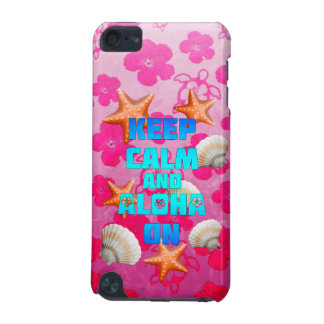 Keep Calm And Aloha On iPod Touch (5th Generation) Cover