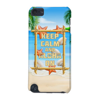 Keep Calm And Aloha On iPod Touch (5th Generation) Case