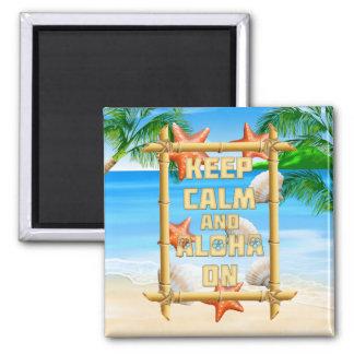 Keep Calm And Aloha On Fridge Magnet