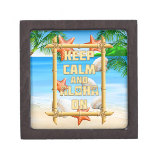 Keep Calm And Aloha On Premium Trinket Boxes