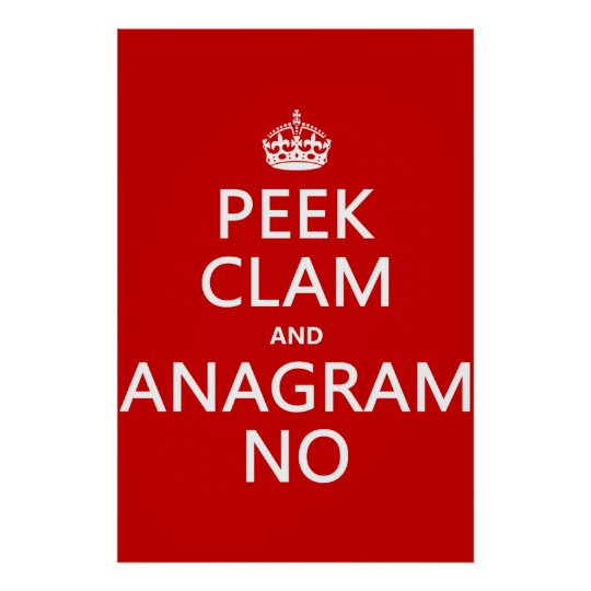 Keep Calm and Anagram On (in any color) Poster