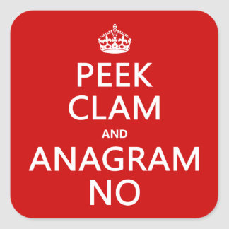 Keep Calm and Anagram On (in any color) Square Sticker