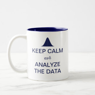 Keep Calm and Analyze the Data Statistics Two-Tone Coffee Mug