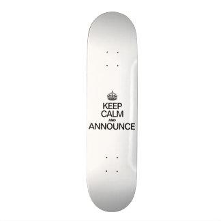 KEEP CALM AND ANNOUNCE SKATEBOARD