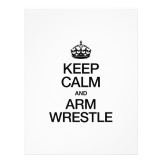 "KEEP CALM AND ARM WRESTLE 8.5"" X 11"" FLYER"