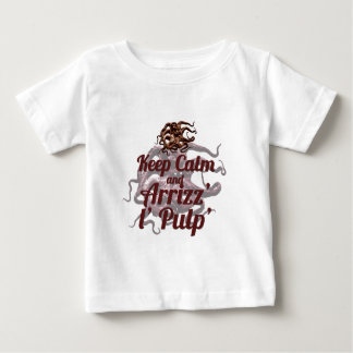 Keep Calm and Arrizz l Pulp Baby T-Shirt