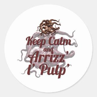 Keep Calm and Arrizz l Pulp Round Sticker