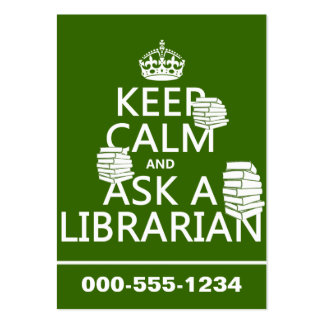 Keep Calm and Ask A Librarian (any color) Large Business Cards (Pack Of 100)