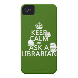 Keep Calm and Ask A Librarian (any color) iPhone 4 Cover