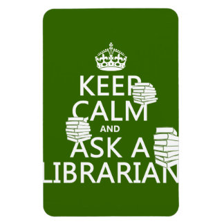 Keep Calm and Ask A Librarian (any color) Rectangular Magnet