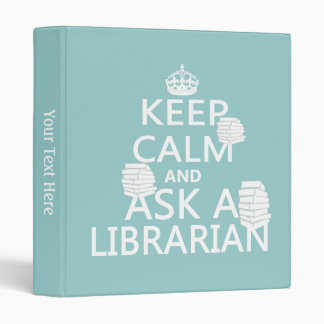 Keep Calm and Ask A Librarian Vinyl Binders