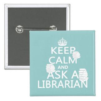 Keep Calm and Ask A Librarian Button