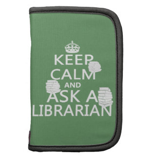 Keep Calm and Ask A Librarian Folio Planner